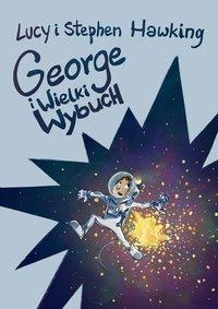 George i Wielki Wybuch - Lucy Hawking - ebook