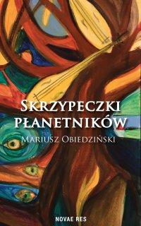Skrzypeczki płanetników - Mariusz Obiedziński - ebook