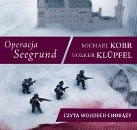 Operacja Seegrund - Volker Klupfel - audiobook