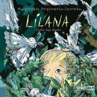 Lilana - Małgorzata Strękowska-Zaremba - audiobook