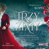 Trzy zimy - Magdalena Kopeć - audiobook