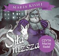 Siła niższa - Marta Kisiel - audiobook