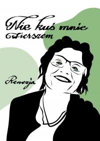 Nie kuś mnie wierszem - Renata Grześkowiak - ebook
