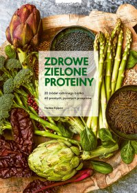 Zdrowe zielone proteiny - Therese Elquist - ebook