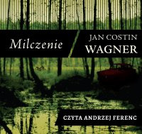 Milczenie - Jan Costin Wagner - audiobook