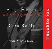 Złączeni obowiązkiem - Cora Reilly - audiobook