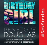 Birthday Girl - Penelope Douglas - audiobook
