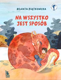 Na wszystko jest sposób - Renata Piątkowska - ebook