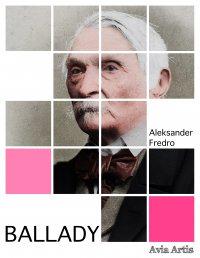 Ballady - Aleksander Fredro - ebook