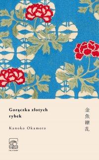 Gorączka złotych rybek - Kanoko Okamoto - ebook