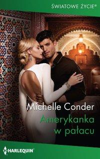 Amerykanka w pałacu - Michelle Conder - ebook