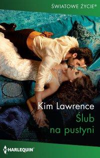 Ślub na pustyni - Kim Lawrence - ebook