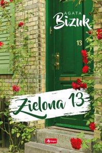 Zielona 13 - Agata Bizuk - ebook