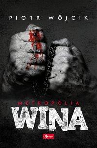 Wina - Piotr Wójcik - ebook