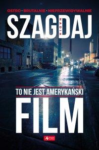 To nie jest amerykański film - Nadia Szagdaj - ebook