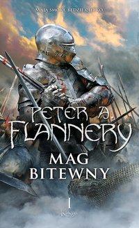 Mag bitewny. Księga 1 - Peter A. Flannery - ebook