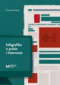 Infografika w prasie i Internecie - Przemysław Szews - ebook