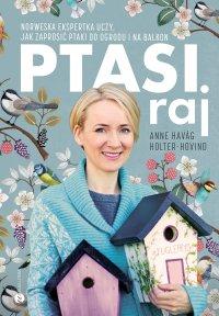 Ptasi raj - Anne Havag Holter-Hovind - ebook