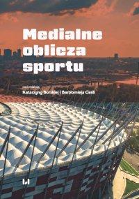Medialne oblicza sportu - Katarzyna Burska - ebook