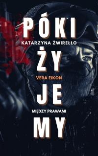 Póki żyjemy - Katarzyna Żwirełło - ebook