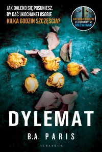 Dylemat - B.A. Paris - ebook