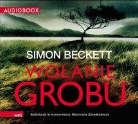 Wołanie grobu - Simon Beckett - audiobook