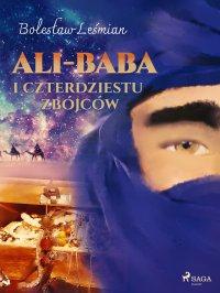 Ali-baba i czterdziestu zbójców - Bolesław Leśmian - ebook