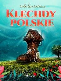 Klechdy polskie - Bolesław Leśmian - ebook