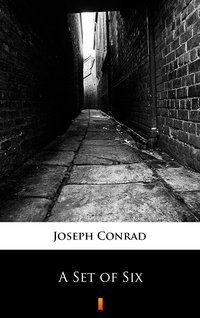 A Set of Six - Joseph Conrad - ebook