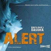 Alert - Bartłomiej Basiura - audiobook