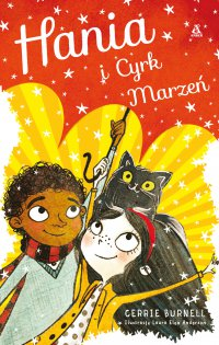 Hania i Cyrk Marzeń - Cerrie Burnell - ebook
