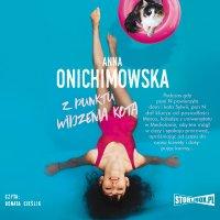 Z punktu widzenia kota - Anna Onichimowska - audiobook
