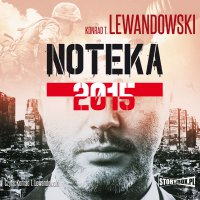Noteka 2015 - Konrad T. Lewandowski - audiobook