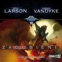 Star Force. Tom 11. Zagubieni - B.V. Larson - audiobook