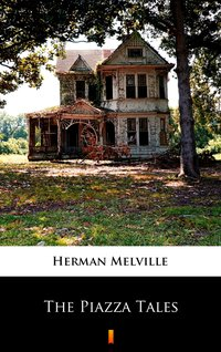 The Piazza Tales - Herman Melville - ebook