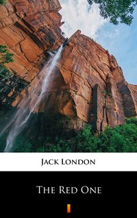 The Red One - Jack London - ebook