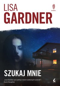 Szukaj mnie - Lisa Gardner - ebook