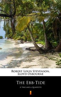The Ebb-Tide - Robert Louis Stevenson - ebook