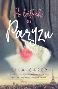 Po latach w Paryżu - Ella Carey - ebook
