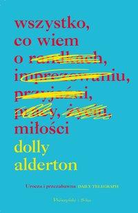 Wszystko, co wiem o miłości - Dolly Alderton - ebook