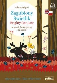 Zagubiony Świetlik. Brightly Got Lost w wersji dwujęzycznej dla dzieci - Adam Święcki - audiobook