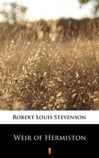Weir of Hermiston - Robert Louis Stevenson - ebook