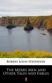 The Merry Men and Other Tales and Fables - Robert Louis Stevenson - ebook