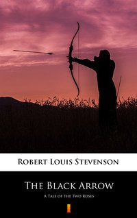 The Black Arrow - Robert Louis Stevenson - ebook