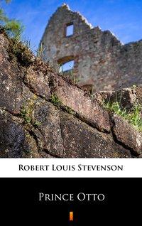 Prince Otto - Robert Louis Stevenson - ebook