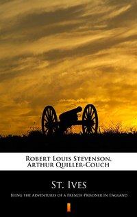 St. Ives - Robert Louis Stevenson - ebook