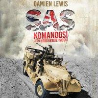 SAS. Komandosi Jego Królewskiej Mości - Damien Lewis - audiobook