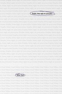 Książka, której nigdy nie przeczytasz - Wiktor Orzeł - ebook