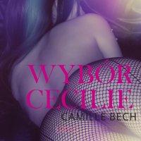 Wybór Cecilie - Camille Bech - audiobook