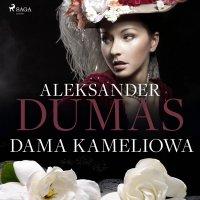 Dama Kameliowa - Alexandre Dumas - audiobook